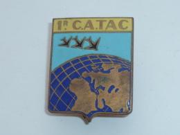 BROCHE 1° C.A.TAC., COMMANDEMENT AERIEN TACTIQUE A METZ, Signe MARDINI - Militaria