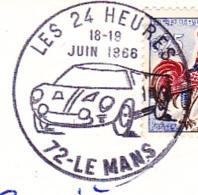 """Cachet Une Couronne """"Les 24 Heures - 72 - Le Mans - 18-19 Juin 1966 Circ Sur CP Du Circuit Des 24 Heures Du Mans - Marcophilie (Lettres)"""