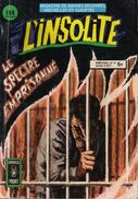 RECUEIL  L ' INSOLITE   ALBUM N°   19  °°°°   LE SPECTRE EMPRISONNE - Insolite, L'