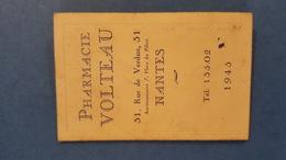 Calendrier Publicitaire , Pharmacie Volteau, Rue De Verdun à Nantes (44), 1945. - Petit Format : 1941-60