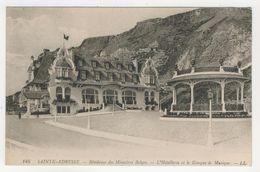 76 - Sainte-Adresse         Résidence Des Ministres Belges  - L'Hôtellerie Et Le Kiosque De Musique - Sainte Adresse