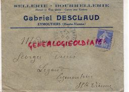 87- EYMOUTIERS-ENVELOPPE GABRIEL DESCLAUD-SELLERIE BOURRELLERIE-A MME GEORGES DURIS LEGAUD-1933 - Petits Métiers