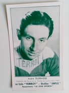 CYCLISME CICLISMO RADSPORT WIELRENNEN :  Carte Originale André DUFRAISSE  Publicité TERROT SIMPLEX 1955 - Cyclisme