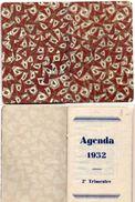 Agenda Et Calendrier 1932 - 2° Trmestre   (101037) - Kalenders