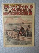 LA CROIX D'HONNEUR DE 1917 - Magazines