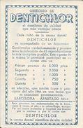 PUBLICIDAD DE DENTICHLOR EL DENTRIFRICO DE CALIDAD QUE MAS VENTAJAS OFRECE BARCELONA AÑO 1946 AL FRENTE ACTOR - Cinema
