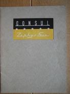 Catalogue Publicitaire De 1953 Automobile CONSUL ZEPHYR SIX - 16 Pages - Voitures