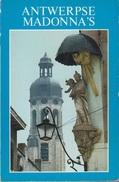 Antwerpse Madonna's - Histoire