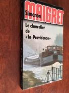 GEORGES SIMENON   Le Commissaire MAIGRET   LE CHARRETIER DE LA PROVIDENCE   Librairie Arthème Fayard – 1961 - Simenon