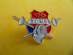 Pins Pin's Sport Escrime TCMS Toulouse Cheminots Marengo Sports Signé Agnes Moulin - Escrime