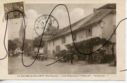 CARTE POSTALE. CPA. D74. LA BALME DE SILLINGY .Café Restaurant Perillat. Telephone - Frankrijk