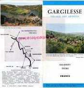 36 - GARGILESSE- DEPLIANT TOURISTIQUE GEORGE SAND-CITE DE LA HARPE-PIERRE JAMET-ATELIER LEON DETROY-TROUSSELLE-BACHELIER - Folletos Turísticos