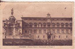 77-Palermo-Sicilia-Palazzo Reale E Monumento A Filippo V-v.1923 X Cibali-Catania - Palermo