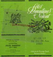36 -FETES ROMANTIQUES NOHANT- DEPLIANT TOURISTIQUE GEORGE SAND-XPOSITION JULES SANDEAU-1983-ZIMERMAN-TORTELIER-JANOWITZ - Folletos Turísticos