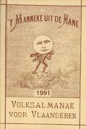 't Manneke Uit De Mane  1991 (nr. 69) – Volksalmanak Voor Vlaanderen. - Books, Magazines, Comics