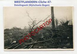 DEIMLINDSECK-WIJTSCHATE-Wytschaete Bogen-WESTFLANDERN-Cliche 47-CARTE PHOTO Allemande-Guerre 14-18-1 WK-BELGIEN- - Heuvelland