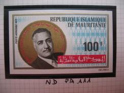 Timbre Non Dentelé   N° PA 111  Hommage Au Président Gamal Abdel Nasser    1971 - Mauritanie (1960-...)