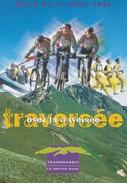 FRANCE - CP OSEZ LA TRAVERSEE 10-17.04.1999 TRANSMASSIF LE GRAND RAID/5 - Mountain Bike