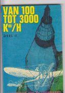 MINI LIVRE MINIATURE 5,5 X  8,5 CM FROMAGERIE FRANCO SUISSE N° 34 VAN 100 TOT 3000 KM/H DEEL II - Books, Magazines, Comics