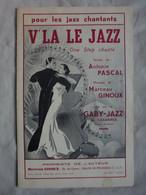 Ancienne Partition Orchestre V'LA LE JAZZ One Step Chanté Créé Par Le Gaby-Jazz - Jazz