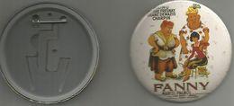 No Pin's Maxi Babge (7.5 Cm)  Fanny  Marcel Pagnol - Filmmanie