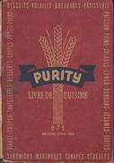 Vintage 1945 - Livre De Cuisine Purity 1945 - 875 Recettes Éprouvées (Flour Mills) - - Gastronomie