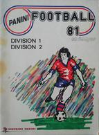 FOOT PANINI FRANCE 1981 - DOS D'ORIGINE - CHOISIR 1 STICKER DANS LA LISTE - Panini