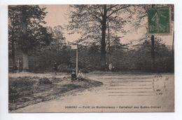 DOMONT (95) - FORET DE MONTMORENCY - CARREFOUR DES QUATRE-CHENES - Domont
