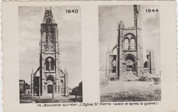 Carte Photo - Boulogne-sur-Mer - L'Eglise St-Pierre ' Avant Et Après La Guerre' - Weltkrieg 1939-45