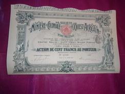 MINIERE ET COLONIALE DE L'OUEST AFRICAIN (100 Francs) 1908 - Actions & Titres