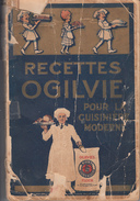 Vintage - Recettes Ogilvie Recipes Pour La Cuisinière Moderne - Pub. By Ogilvie Mills - See Scans & Description - Gastronomie
