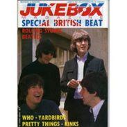 JUKEBOX MAGAZINE - SPECIAL BRITISH BEAT - ROLLING STONES - BEATLES - WHO - YARDBIRDS - PRETTY THINGS - KINKS - Musique