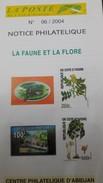 COTE D'IVOIRE IVORY COAST 2004  - NOTTICE PHILATELIQUE PHILATELIC LEAFLETIQUE - LA FAUNE ET LA FLORE FLOWERS PLANTS - Ivory Coast (1960-...)