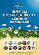 LIBRAIRIE PLACOMUSOPHILE - 1er Répertoire Des Plaques De Muselets Génériques Du Champagne Par C. Lambert - Champagnerdeckel