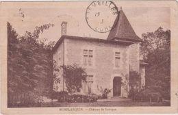 R  21  : Eure : Monflanquin :  Château  De  Laroque - Autres Communes