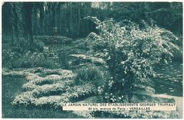 VERSAILLES - Le Jardin Des Etablissements Georges Truffaut - Versailles