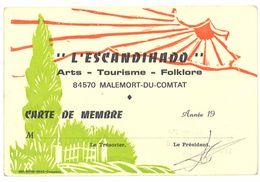 """Carte De Membre De  """" L'Escandihado """", Malemort Du Comtat ( Vaucluse ) - Publicités"""