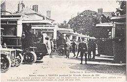 10. TROYES Pendant La Grande Guerre. Les Autobus Parisiens... 7 - Troyes