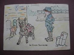 CPA ILLUSTRATEUR MARECHAUX Dessin Colorisé Manuellement ( Crayon De Couleur ) Militaire Guerre 1914 1918 CHIEN SANITAIRE - Illustrators & Photographers