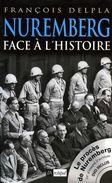 Guerre 39 45 : Nuremberg Face à L'histoire (complet De Son Dvd) Par Delpla (ISBN 2841877817 EAN 9782841877812) - War 1939-45