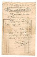 Facture LA NOUAILLE DORDOGNE Pharmacie  A LAGORCE  1897 - France