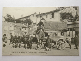 CPA (15) Cantal - SAINT FLOUR - Courrier De Chaudesaigues - Saint Flour