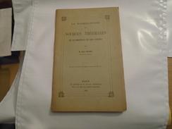 LA RADIOACTIVITE DES SOURCES THERMALES DE PLOMBIERES ET DES VOSGES  Par ANDRE BROCHET 1910 / Lorraine... - Lorraine - Vosges