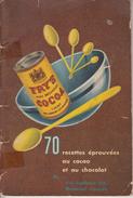 Vintage 1955 - 70 Recettes éprouvées Cacao Chocolat Par Fry-Cadbury - 37 Pages - Index - Illustrations - Voir 6 Scans - Gastronomie