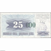 TWN - BOSNIA-HERZEGOVINA 54g - 25.000 Dinara 1993 (1992) Handstamp Date 24.12.1993 - SARAJEVO - Tall Green Zeroes UNC - Bosnia Erzegovina