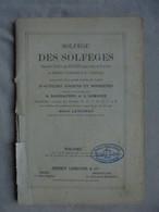 Ancien Livre Solfège Des Solfèges Pour Voix De Soprano Volume 1A - Etude & Enseignement