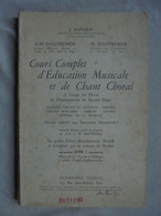 Ancien Livre Cours Complet D'Education Musicale Et De Chant Choral 1962 - Música & Instrumentos