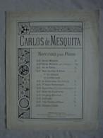 Ancienne Partition CARLOS DE MESQUITA Op. 57 Chanson Créole Pour Piano Fin 1800 - Instruments à Clavier