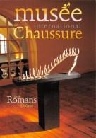 ROMANS     MUSEE DE LA CHAUSSURE  PUBLICITE - Romans Sur Isere
