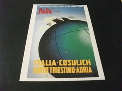 ITALIA COSULICH LLOYD TRIESTINO ADRIA ITALIA S.D.N. - Piroscafi
